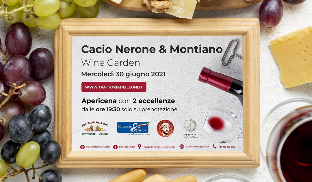 CACIO NERONE & MONTIANO – 30 Giugno 2021